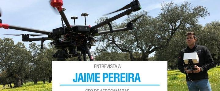 Entrevista a Jaime Pereira, CEO de Aerocamaras, en ProntoPro